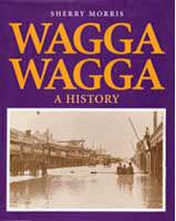 Wagga Wagga A History